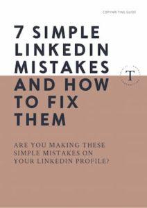 7 SIMPLE LINKEDIN MISTAKES
